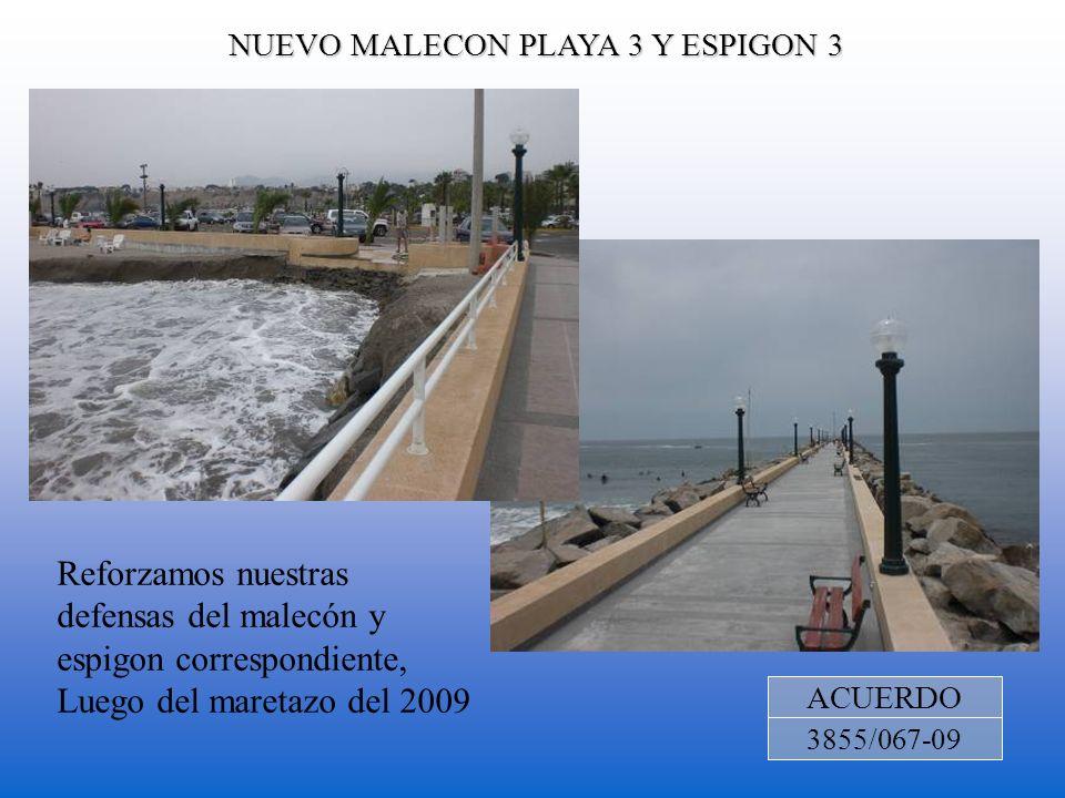 NUEVO MALECON PLAYA 3 Y ESPIGON 3