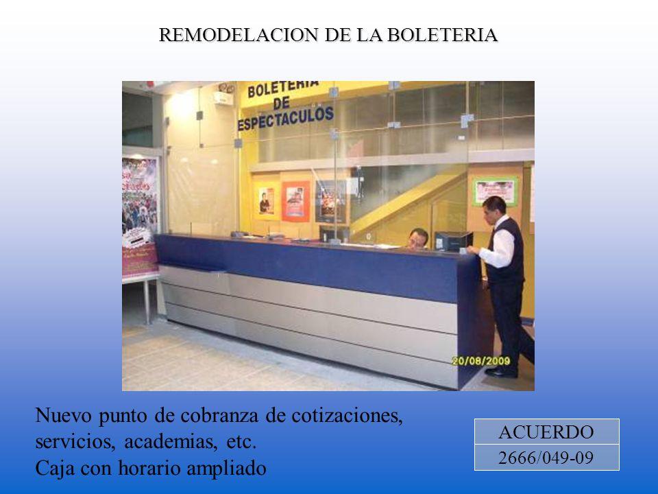 REMODELACION DE LA BOLETERIA