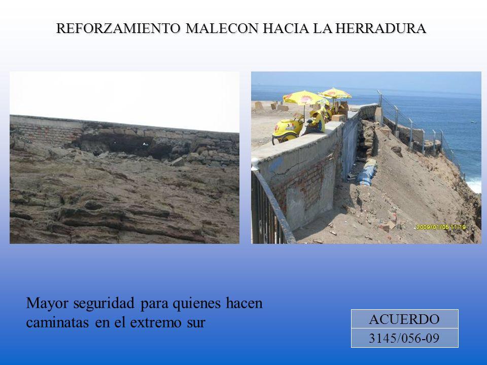 REFORZAMIENTO MALECON HACIA LA HERRADURA