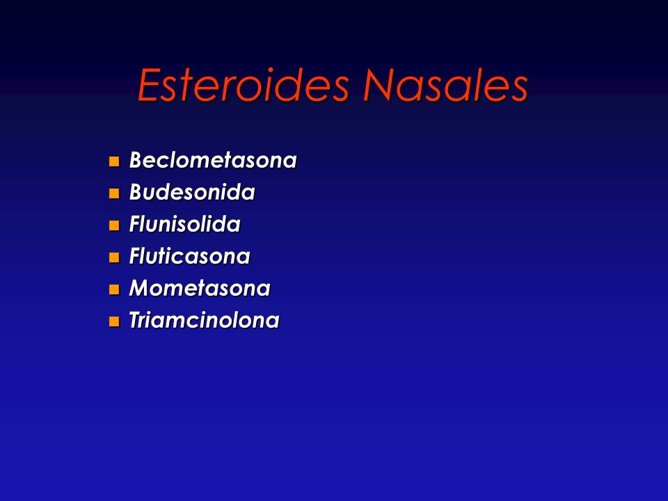 Esteroides Nasales Beclometasona Budesonida Flunisolida Fluticasona