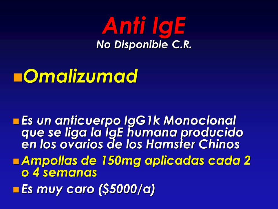 Anti IgE No Disponible C.R.