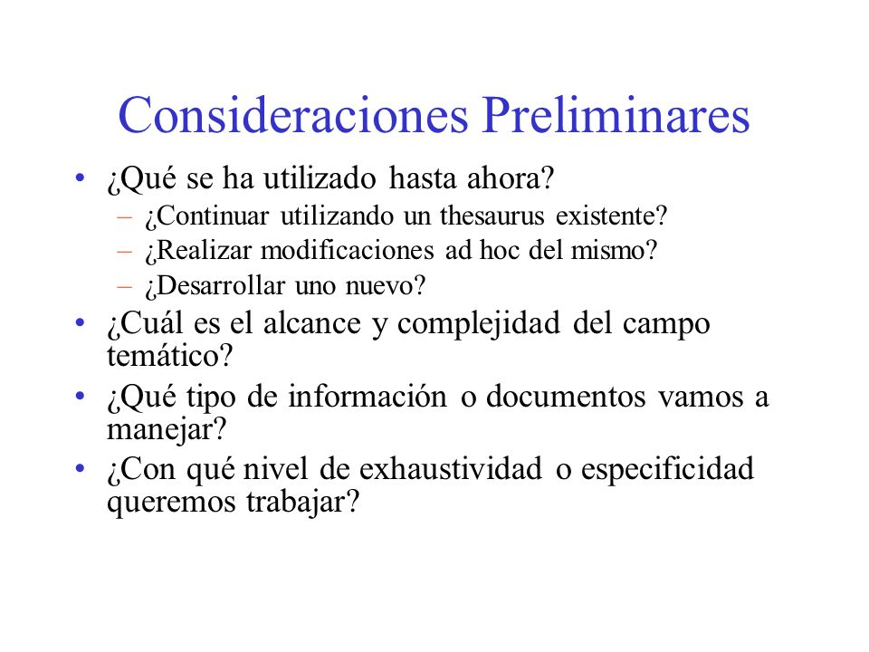 Consideraciones Preliminares