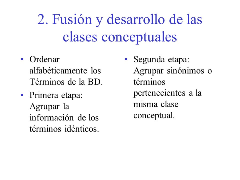 2. Fusión y desarrollo de las clases conceptuales