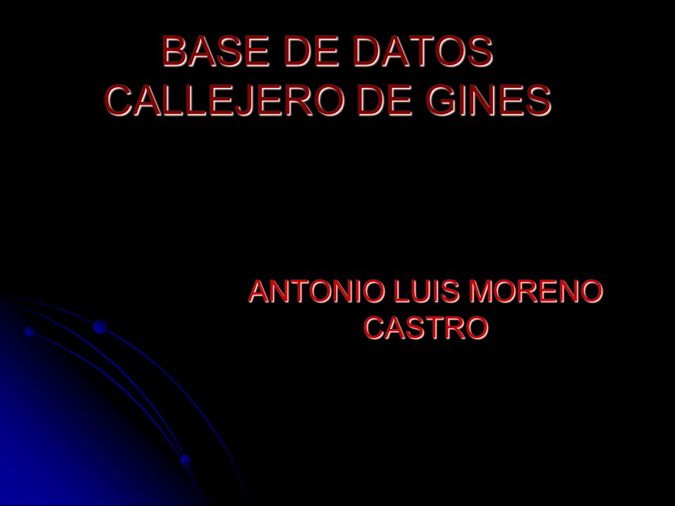 BASE DE DATOS CALLEJERO DE GINES