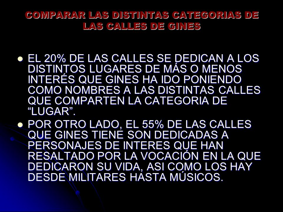 COMPARAR LAS DISTINTAS CATEGORIAS DE LAS CALLES DE GINES