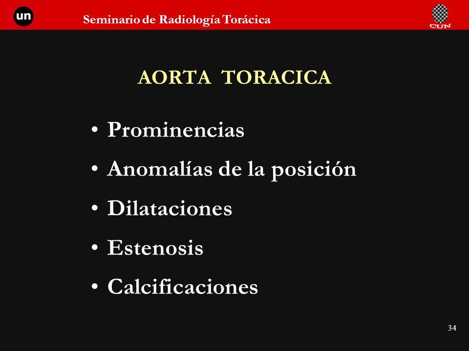 Anomalías de la posición Dilataciones Estenosis Calcificaciones