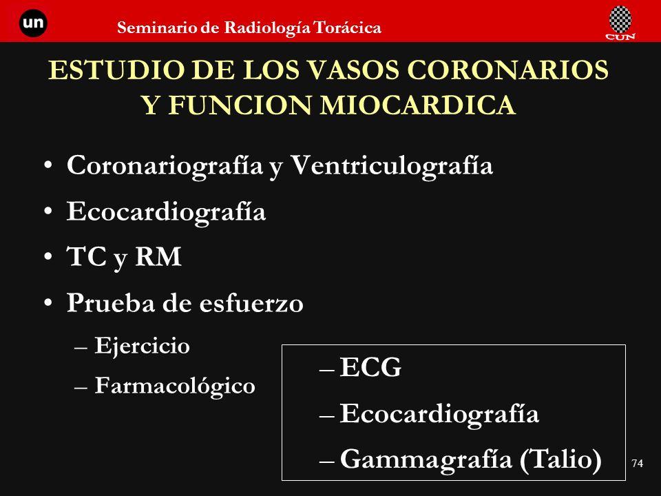ESTUDIO DE LOS VASOS CORONARIOS Y FUNCION MIOCARDICA