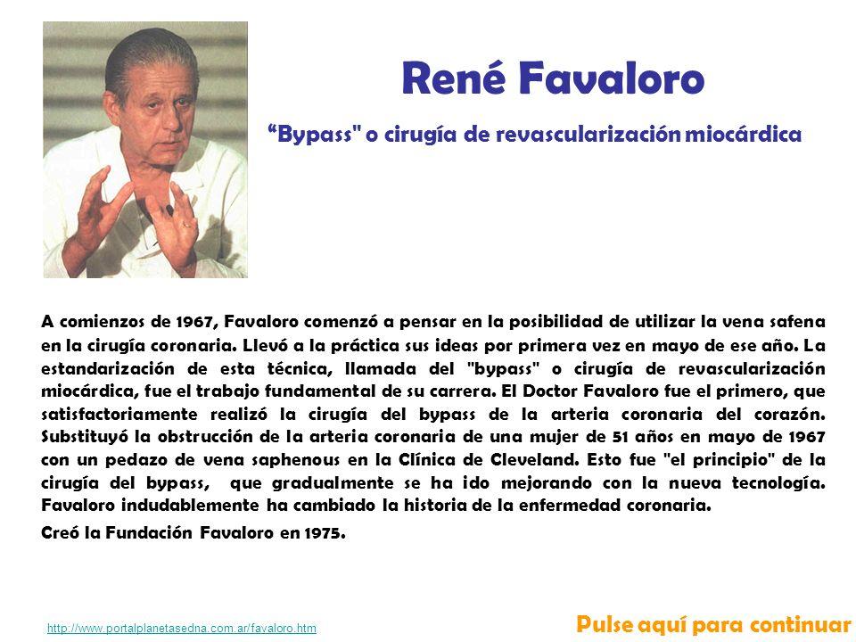 René Favaloro Bypass o cirugía de revascularización miocárdica