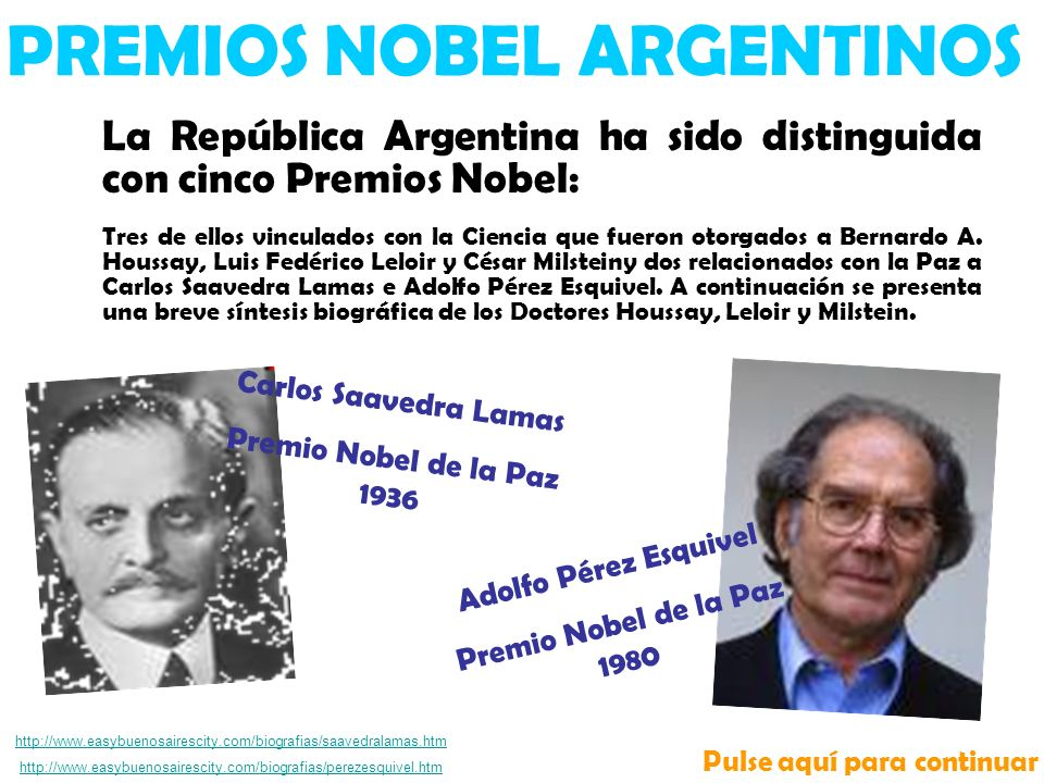 PREMIOS NOBEL ARGENTINOS Pulse aquí para continuar