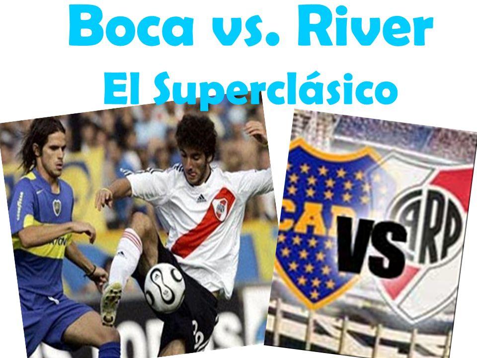 Boca vs. River El Superclásico