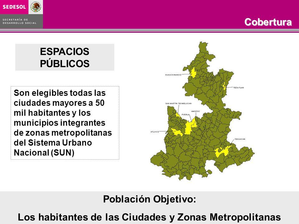 Los habitantes de las Ciudades y Zonas Metropolitanas
