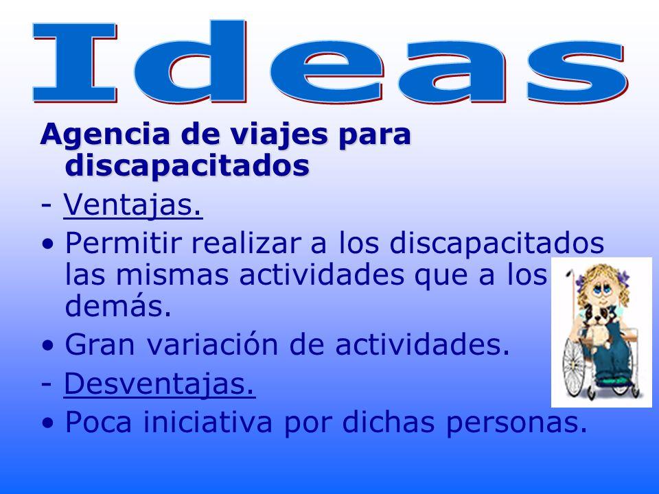 Ideas Agencia de viajes para discapacitados - Ventajas.