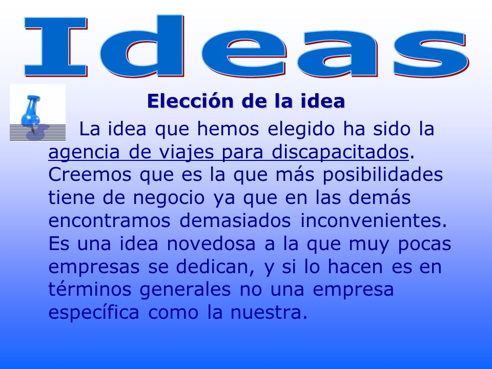 Ideas Elección de la idea