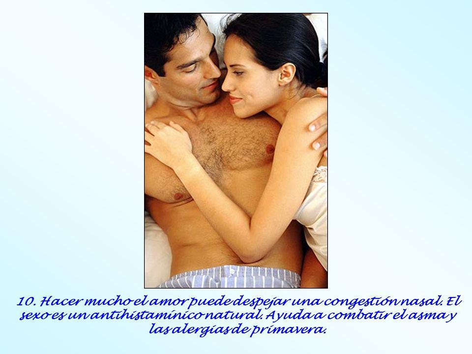 10. Hacer mucho el amor puede despejar una congestión nasal