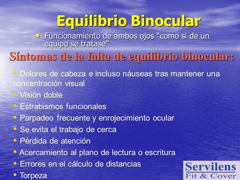 Equilibrio Binocular Síntomas de la falta de equilibrio binocular: