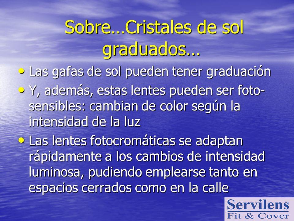 Sobre…Cristales de sol graduados…
