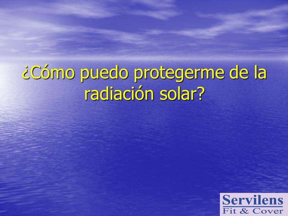 ¿Cómo puedo protegerme de la radiación solar