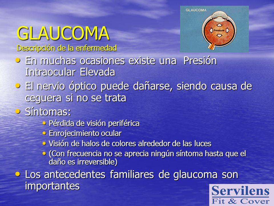 GLAUCOMA Descripción de la enfermedad