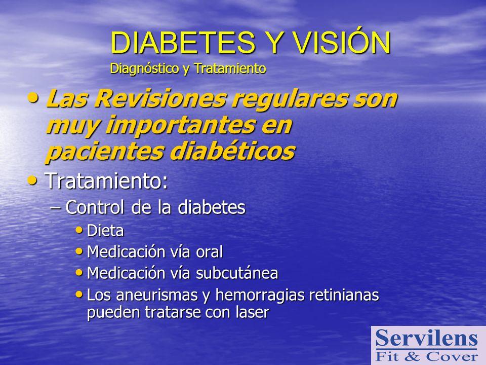 DIABETES Y VISIÓN Diagnóstico y Tratamiento