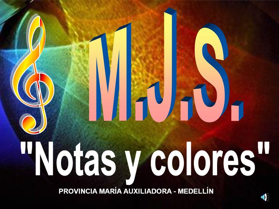 M.J.S. Notas y colores PROVINCIA MARÍA AUXILIADORA - MEDELLÍN
