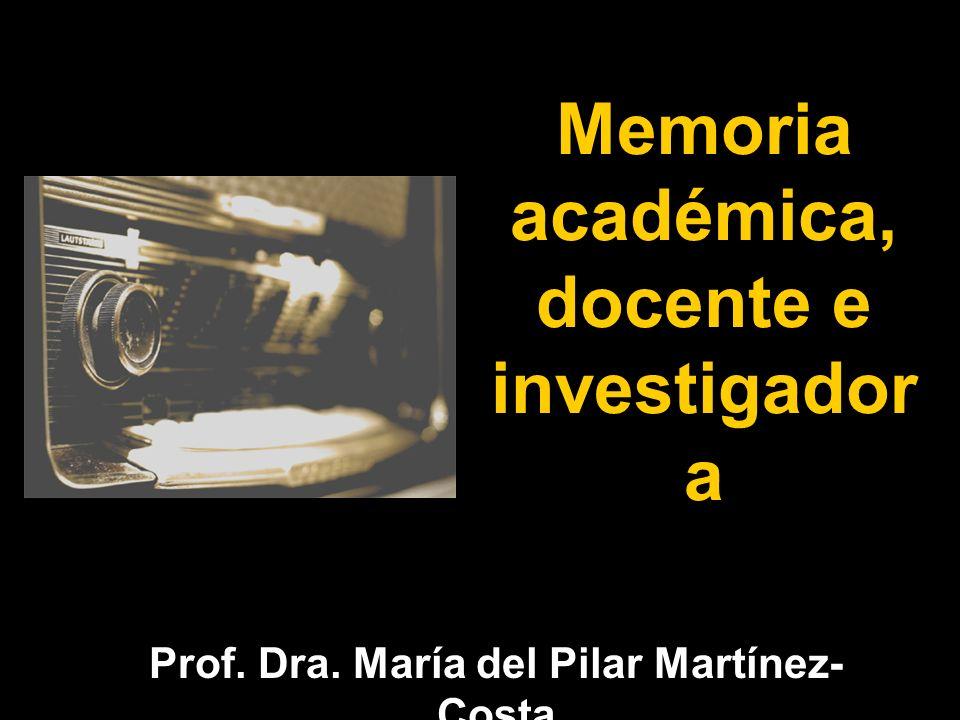 Memoria académica, docente e investigadora