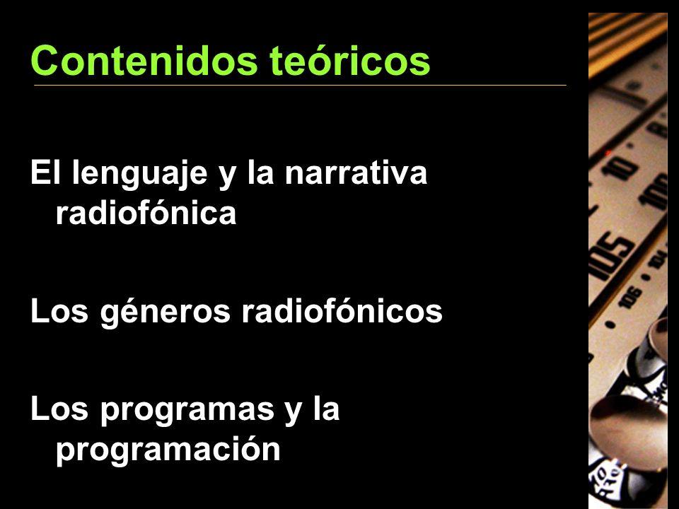 Contenidos teóricos El lenguaje y la narrativa radiofónica