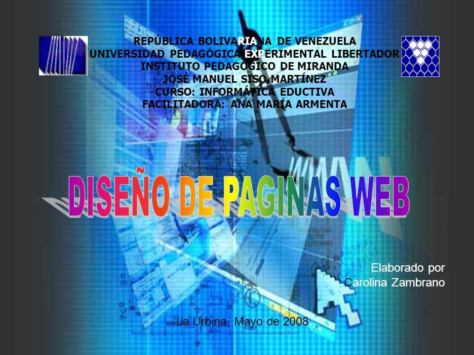 DISEÑO DE PAGINAS WEB Elaborado por Carolina Zambrano