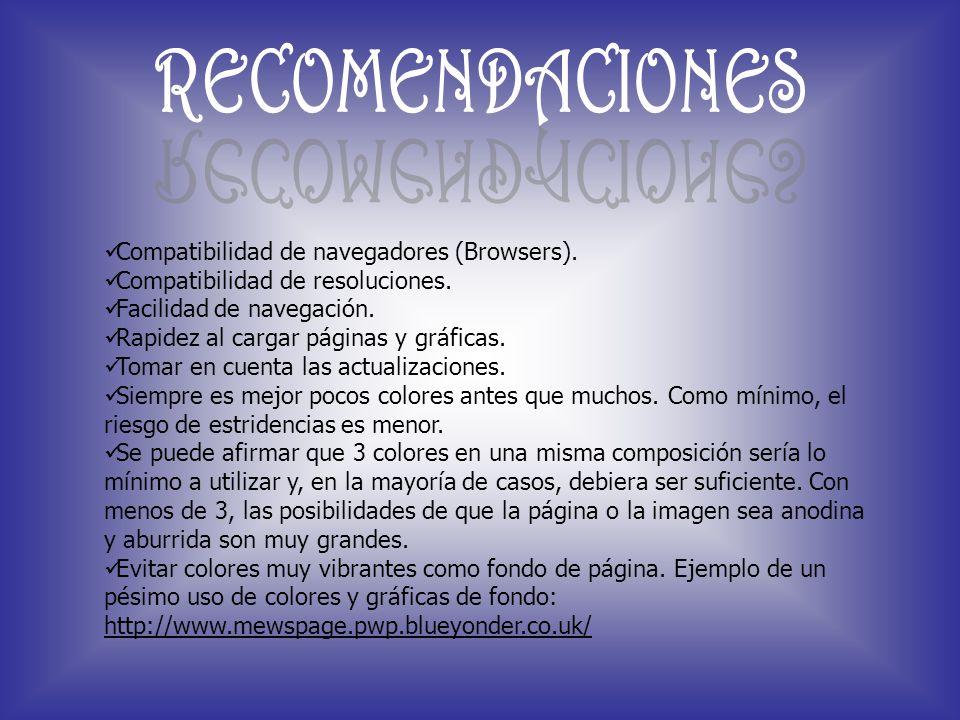 RECOMENDACIONES Compatibilidad de navegadores (Browsers).