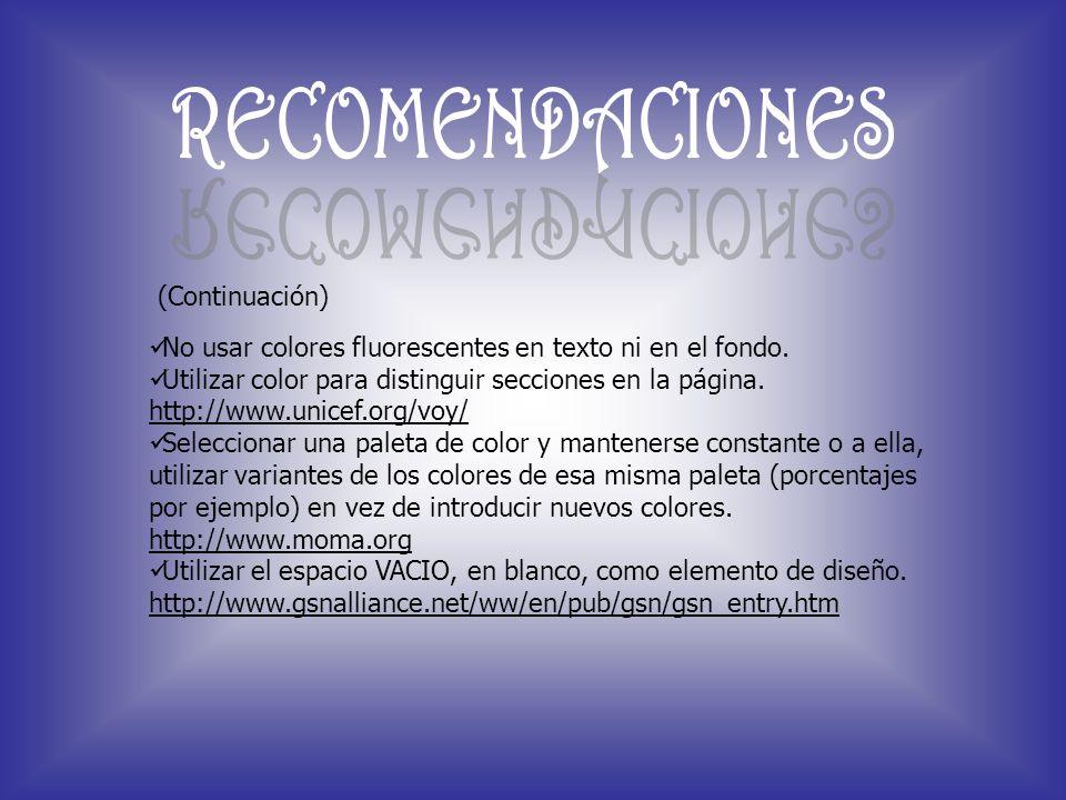 RECOMENDACIONES (Continuación)