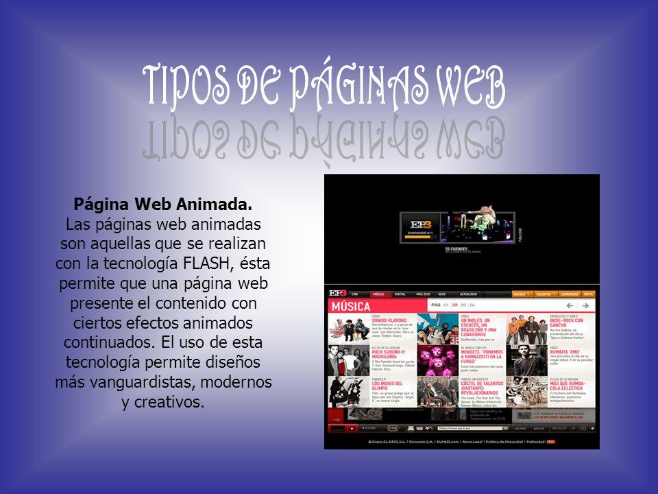 TIPOS DE PÁGINAS WEB Página Web Animada.