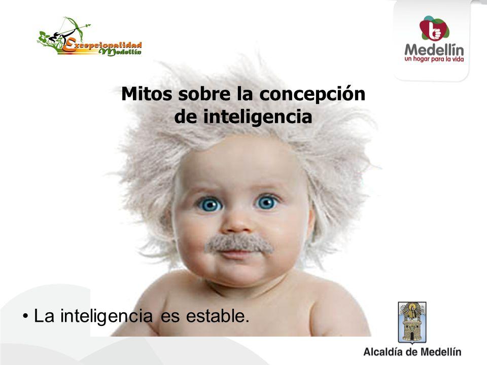 Mitos sobre la concepción de inteligencia