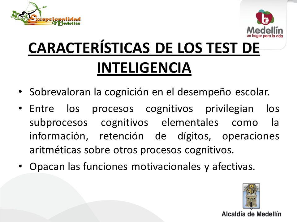 CARACTERÍSTICAS DE LOS TEST DE INTELIGENCIA