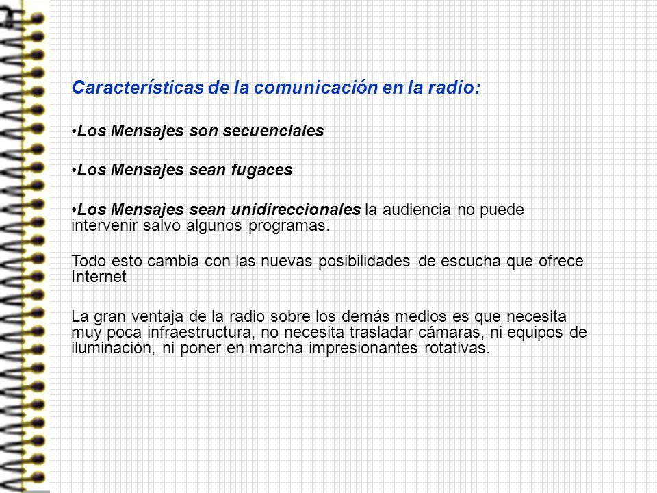 Características de la comunicación en la radio: