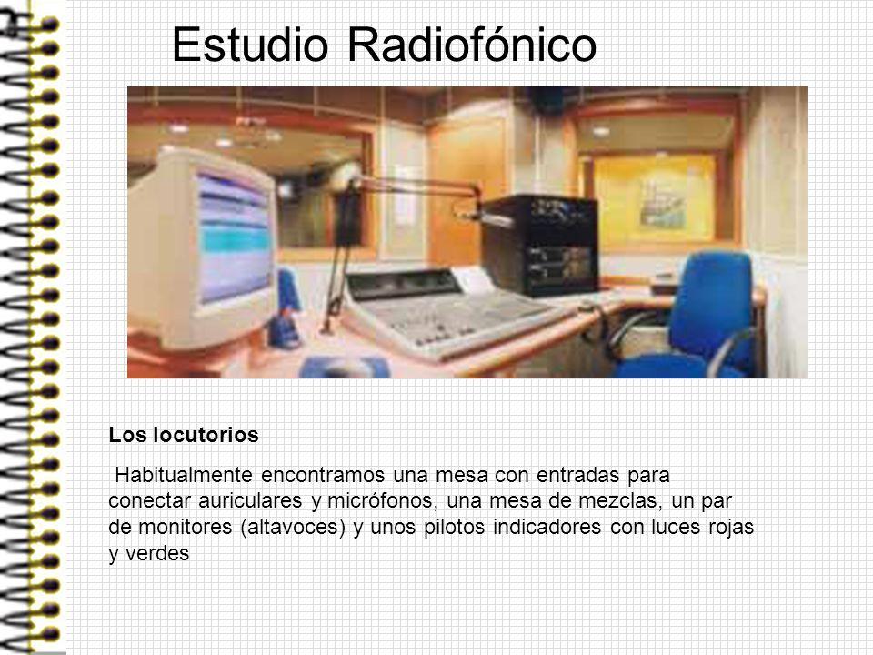 Estudio Radiofónico Los locutorios