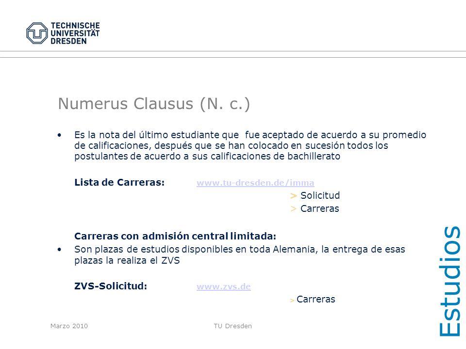 Estudios Numerus Clausus (N. c.)