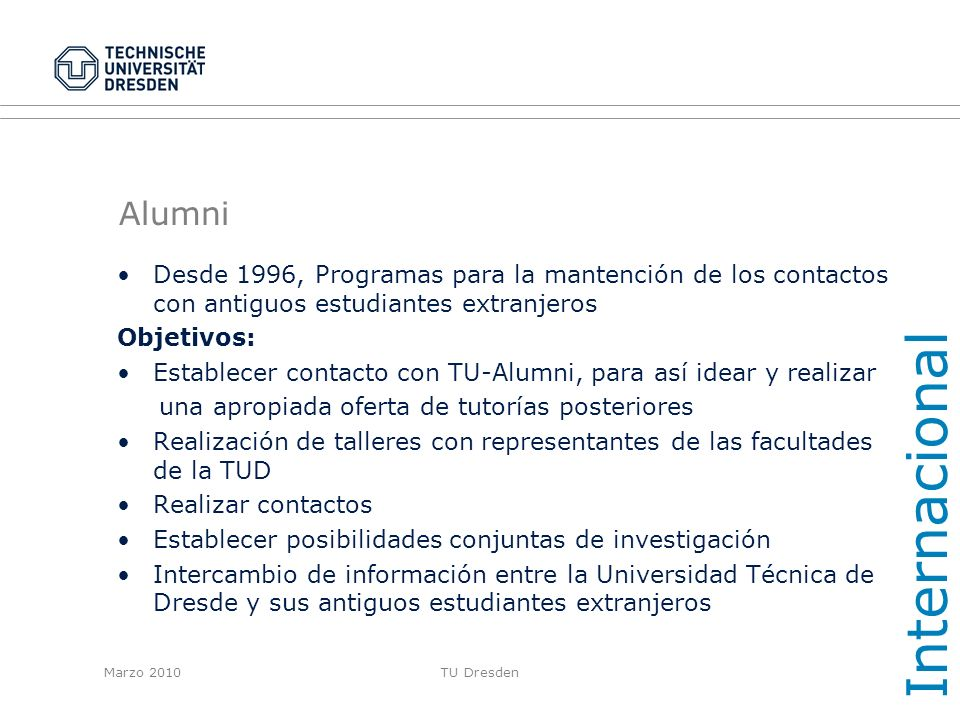 InternacionalAlumni. Desde 1996, Programas para la mantención de los contactos con antiguos estudiantes extranjeros.