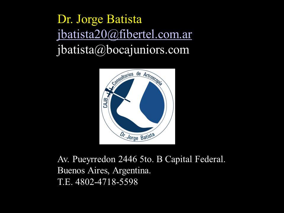Dr. Jorge Batista jbatista20@fibertel.com.ar jbatista@bocajuniors.com