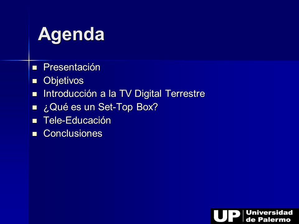 Agenda Presentación Objetivos Introducción a la TV Digital Terrestre