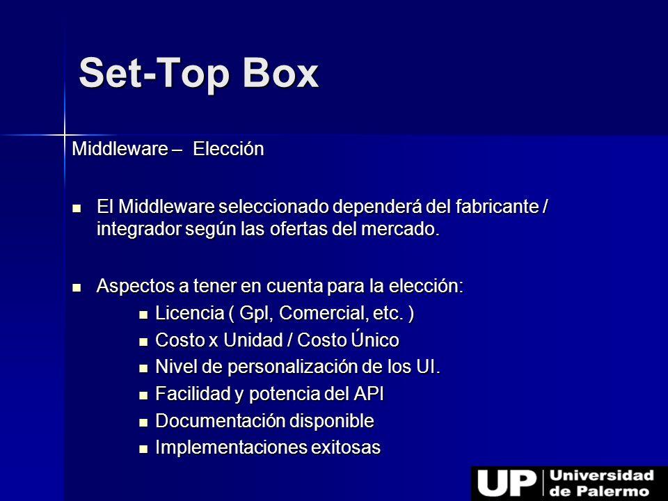 Set-Top Box Middleware – Elección