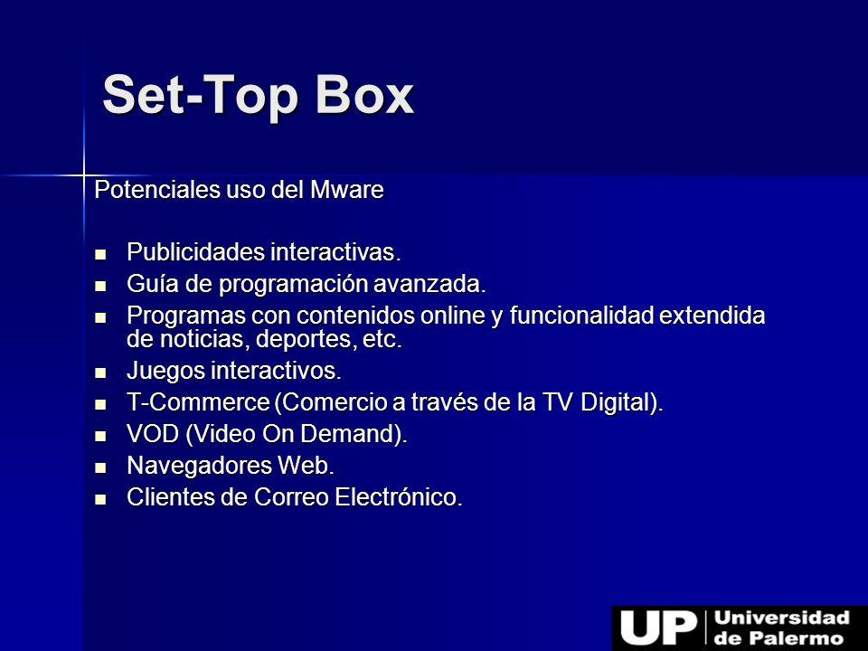 Set-Top Box Potenciales uso del Mware Publicidades interactivas.