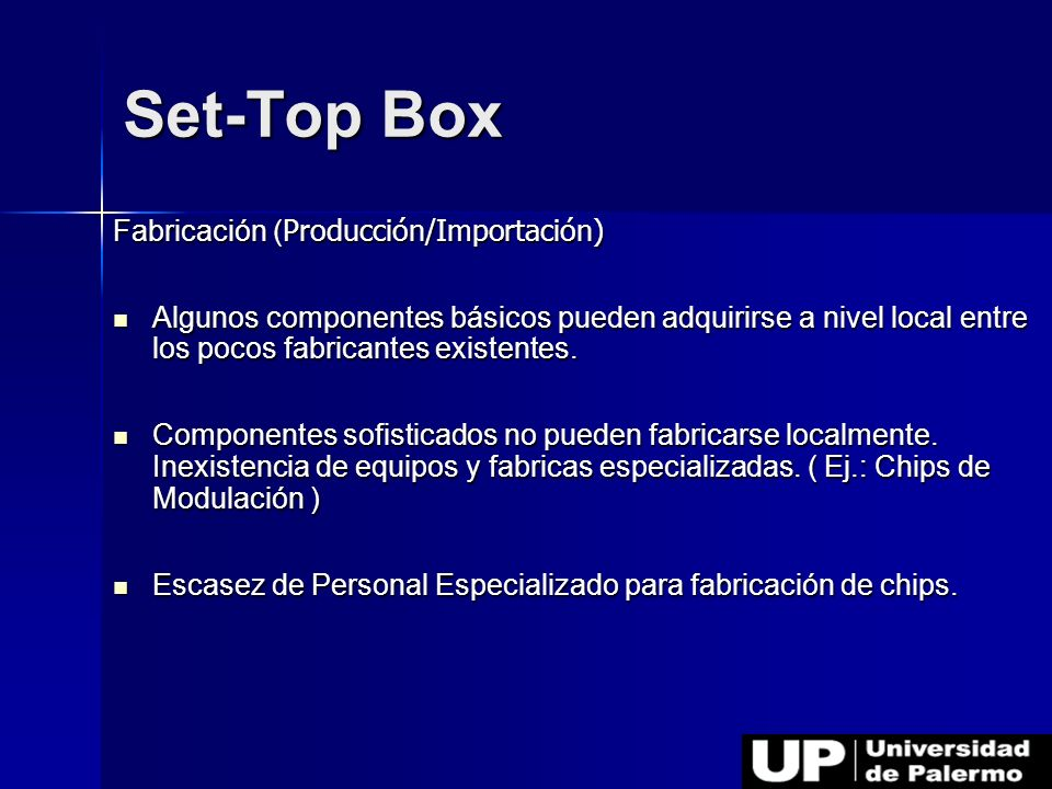 Set-Top Box Fabricación (Producción/Importación)