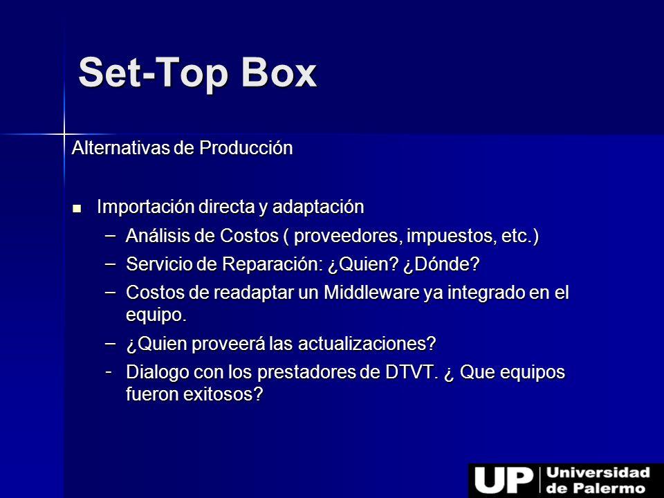Set-Top Box Alternativas de Producción
