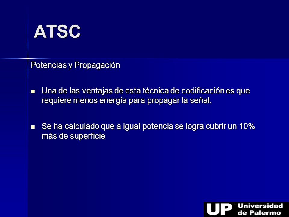 ATSC Potencias y Propagación