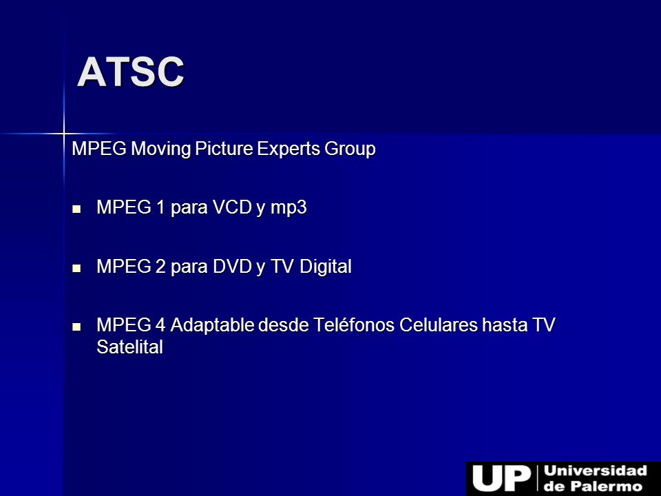 ATSC MPEG Moving Picture Experts Group MPEG 1 para VCD y mp3