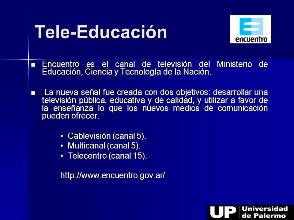 Tele-Educación Encuentro es el canal de televisión del Ministerio de Educación, Ciencia y Tecnología de la Nación.