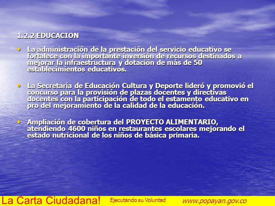 La Carta Ciudadana! 1.2.2 EDUCACION