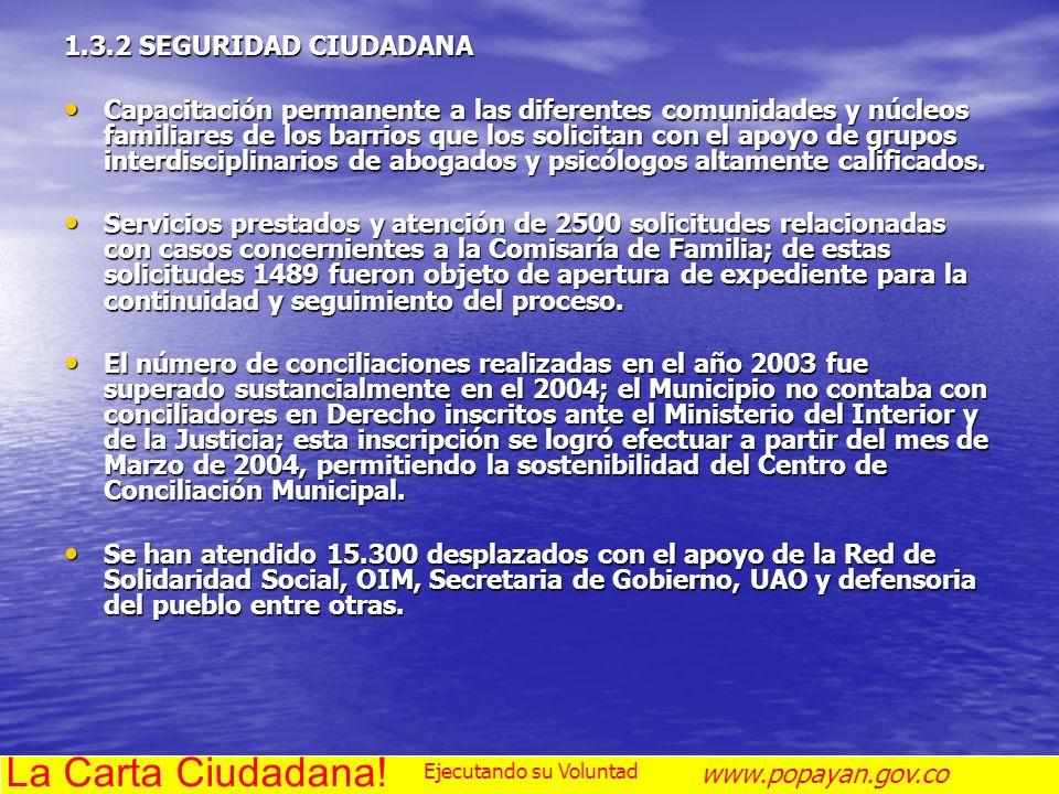 La Carta Ciudadana! 1.3.2 SEGURIDAD CIUDADANA