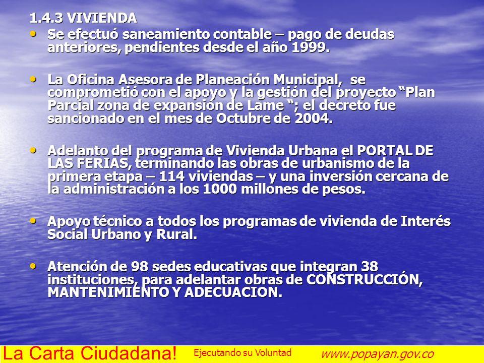 La Carta Ciudadana! 1.4.3 VIVIENDA