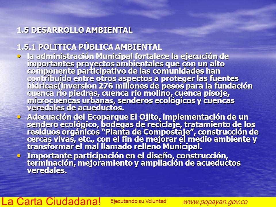 La Carta Ciudadana! 1.5 DESARROLLO AMBIENTAL