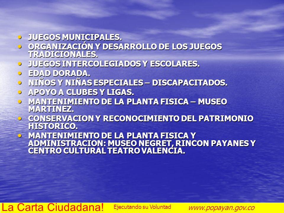 La Carta Ciudadana! JUEGOS MUNICIPALES.